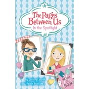 The Pages Between Us: In the Spotlight - eBook