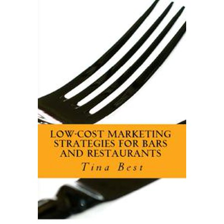 Low-Cost Marketing Strategies for Bars and Restaurants - eBook