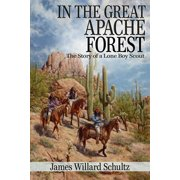 In the Great Apache Forest (Illustrated) - eBook