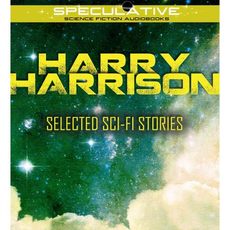 Harry Harrison Selected Sci-Fi Stories by
