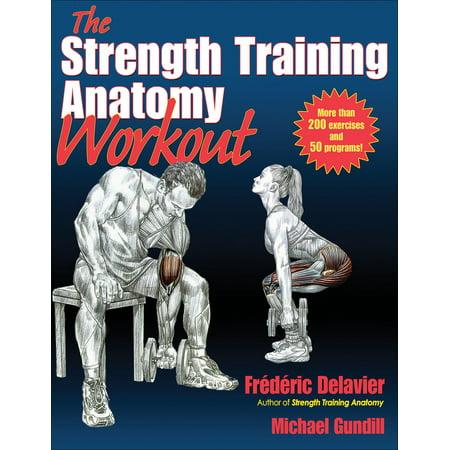 Anatomy: The Strength Training Anatomy Workout