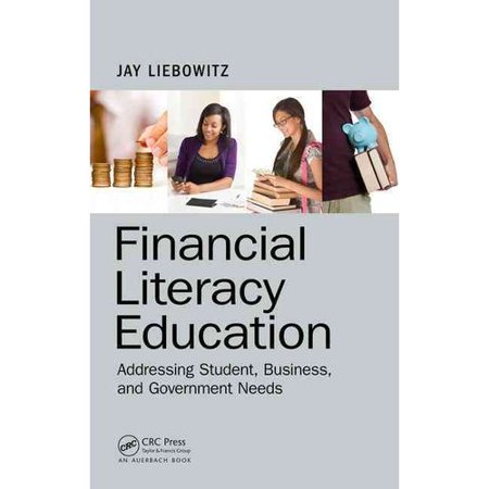 Financial Literacy Education  Addressing Student  Business  And Government Needs