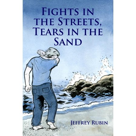 Fights in the Streets, Tears in the Sand - eBook