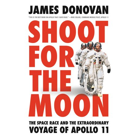 Apollo 11 Design (Shoot for the Moon : The Space Race and the Extraordinary Voyage of Apollo 11 )