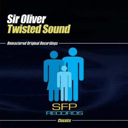 Sir Oliver - Twisted Sounds [CD]