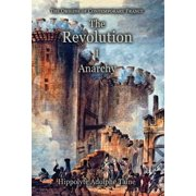 The Revolution - I : Anarchy