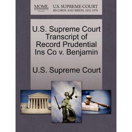 U S  Supreme Court Transcript Of Record Prudential Ins Co V  Benjamin