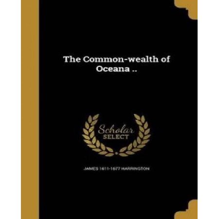 The Common-Wealth of Oceana .. - image 1 of 1
