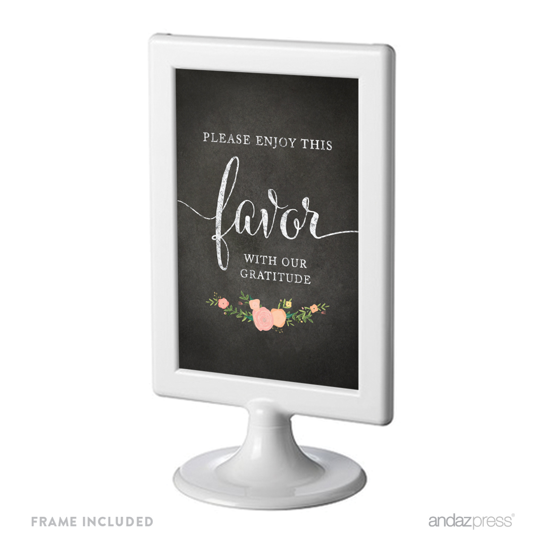 Please Enjoy Favor With Our Gratitude Framed Chalkboard & Floral Roses Wedding Party Signs