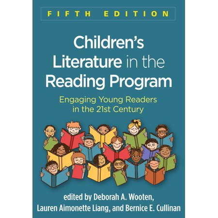 Children's Literature in the Reading Program, Fifth Edition : Engaging Young Readers in the 21st Century (Engaging Gifted Readers)