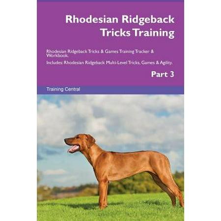 Rhodesian Ridgeback Tricks Training Rhodesian Ridgeback Tricks & Games Training Tracker & Workbook. Includes