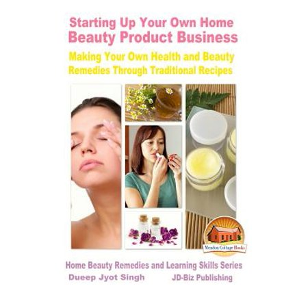 Starting Up Your Own Home Beauty Product Business Making