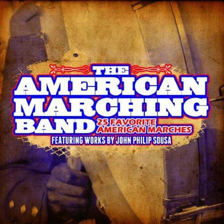 25 Favorite American Marches: John Philip Sousa (CD)