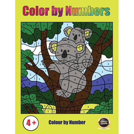 Color by Number: Color by Number: A color by numbers book for children aged 4 to 6 (Paperback)