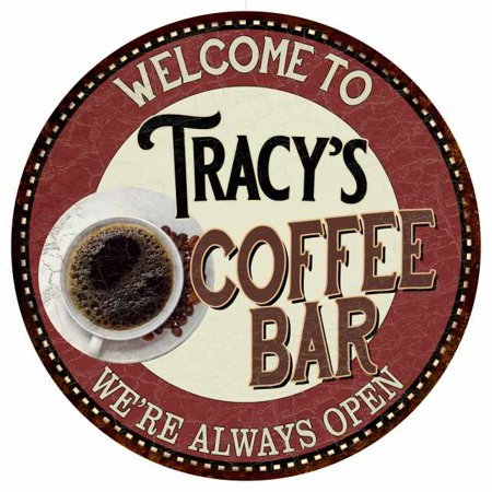 Tracy's Coffee Bar Round Metal Sign Kitchen Room Wall Décor 100140041110