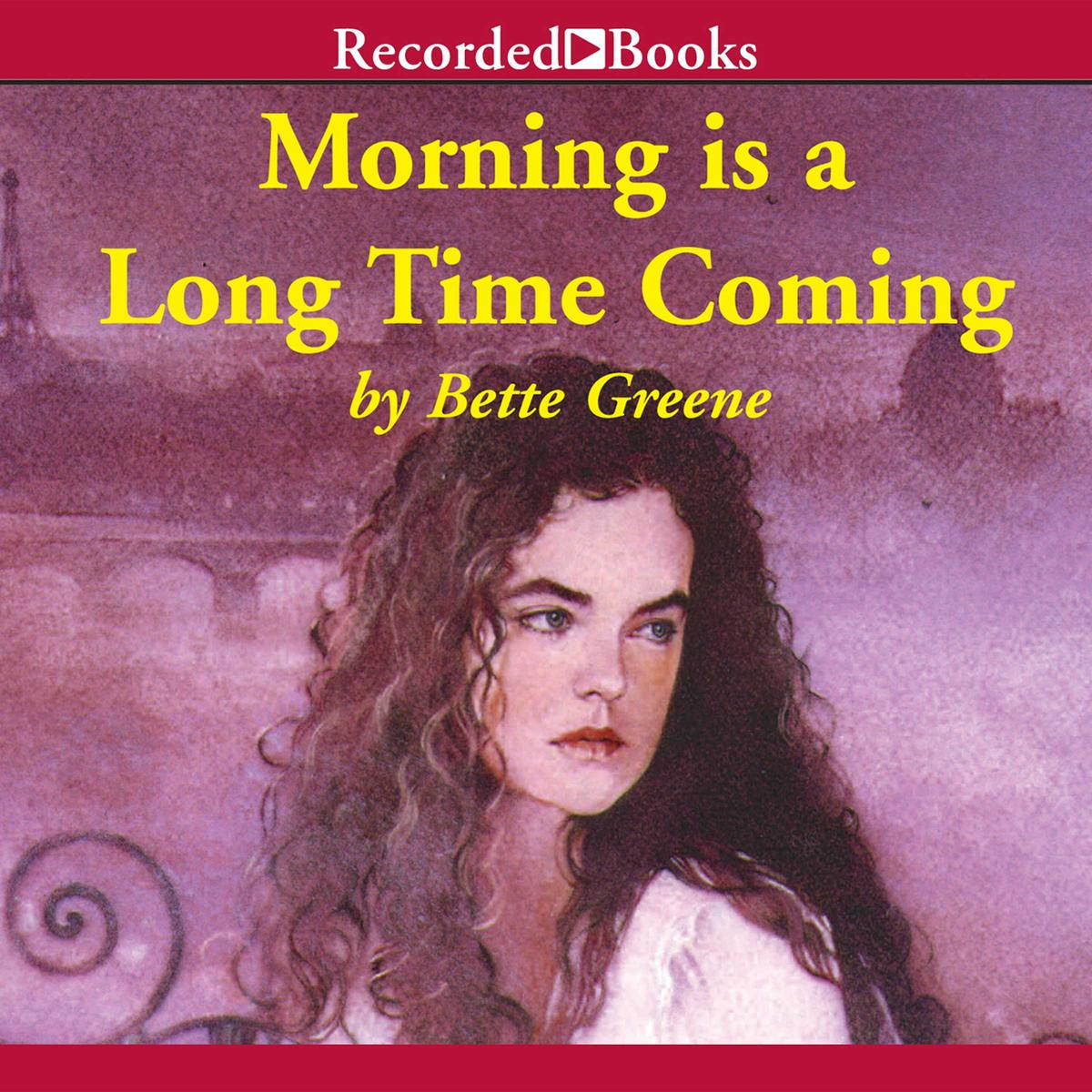 Morning is a Long Time Coming - Audiobook