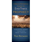 A Quick Reference Guide to End Times Prophecy - eBook