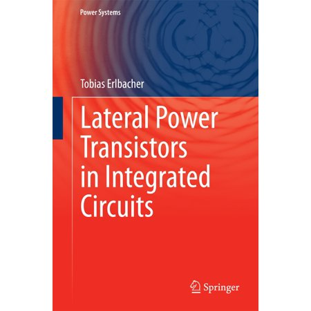 Lateral Power Transistors in Integrated Circuits - -