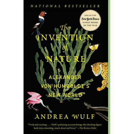 The Invention of Nature : Alexander von Humboldt's New