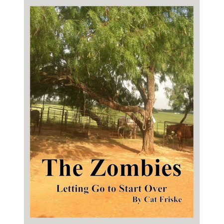 The Zombies Letting Go to Start Over - eBook](Zombie Cat)