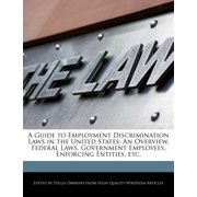 A Guide to Employment Discrimination Laws in the United States