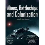 Aliens, Battleships and Colonization - eBook