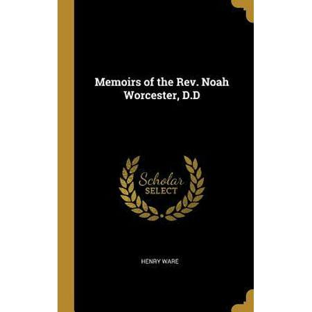 Memoirs of the Rev. Noah Worcester, D.D (Worcester Mall Shops)