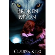 Broken Moon: Part 5 - eBook
