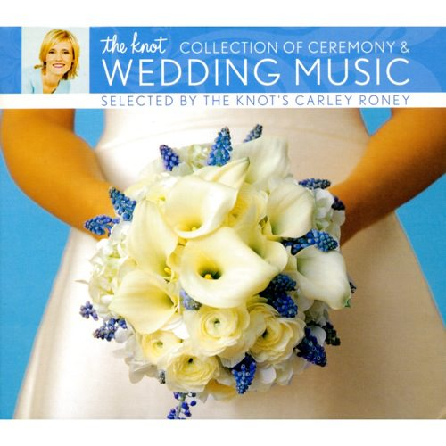 The Knot Collection Of Ceremony & Wedding Music (Digi-Pak)