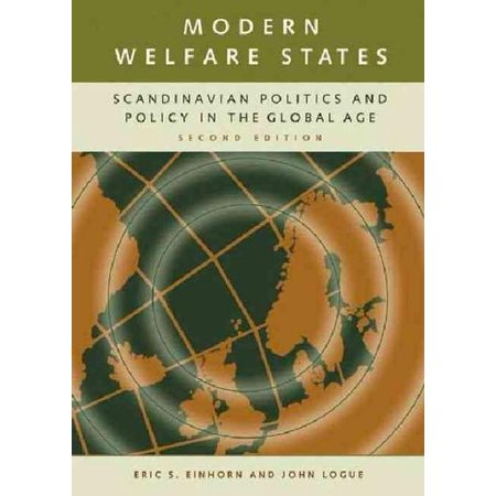Modern Welfare States: Scandinavian Politics and Policy in the Global Age Second