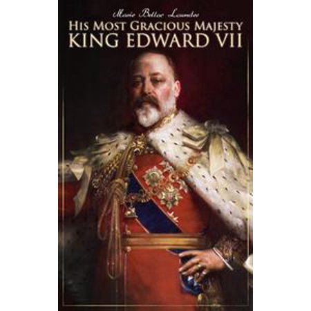(His Most Gracious Majesty King Edward VII - eBook)