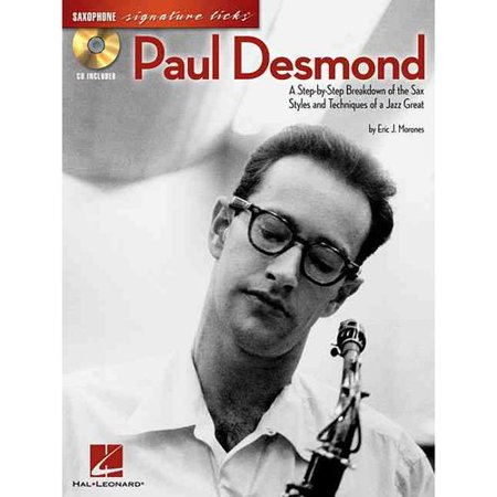 Paul Desmond: A Step-by-Step Breakdown of the Sax Styles and Techniques of a Jazz Great by