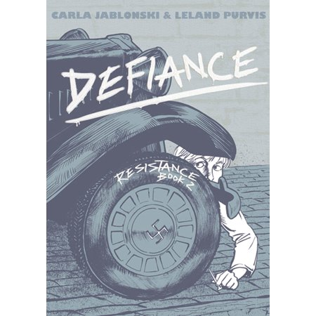 Defiance : Resistance Book 2