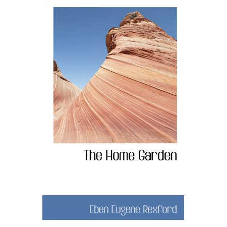 The Home Garden The Home Garden