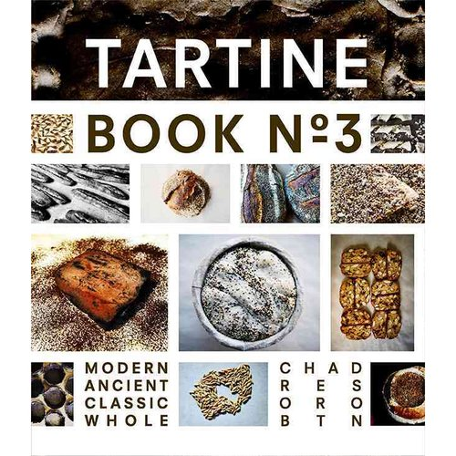 Tartine: Modern Ancient Classic Whole