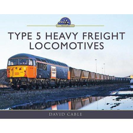 Type 5 Heavy Freight -