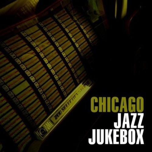 Chicago Jazz Jukebox / Various