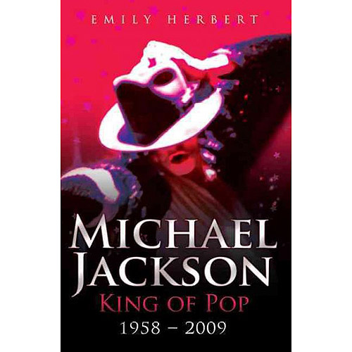 Michael Jackson:  King of Pop 1958-2009