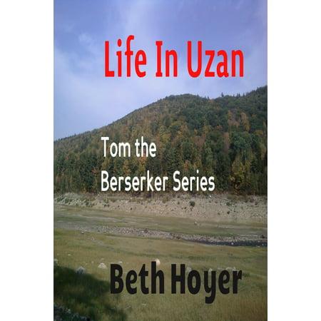 - Life in Uzan: Tom the Berserker Series - eBook