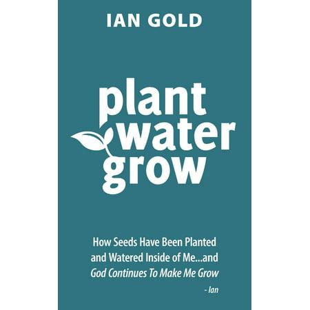 Plant Water Grow - eBook