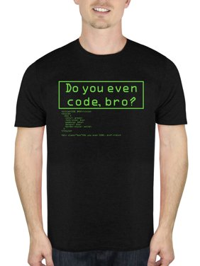 63103e34b Free shipping. Product Image Do You Even Code Nerdy Humor Men's Graphic T- Shirt, up to Size 2XL