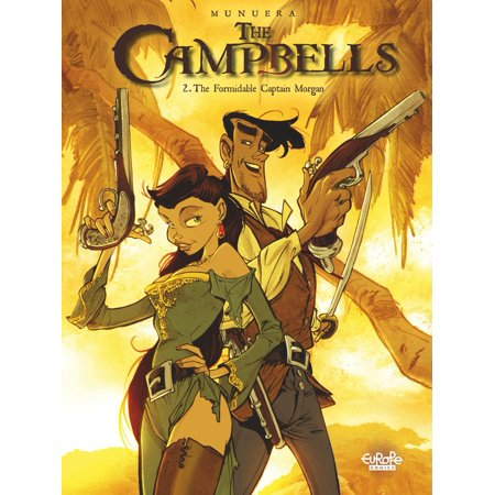 The Campbells - Volume 2 - The Formidable Captain Morgan -