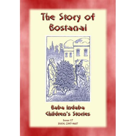 THE STORY OF BOSTANAI - A Persian/Jewish Folk Tale with a Moral - (A Folk Tale Short Story With Moral)