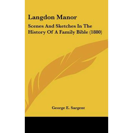 Langdon Manor : Scenes and Sketches in the History of a Family Bible (1880)
