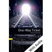 One-way Ticket Short Stories - With Audio Level 1 Oxford Bookworms Library - eBook