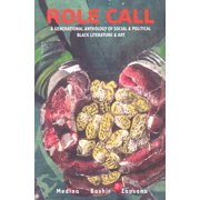 Role Call : A Generational Anthology of Social and Political Black Literature and Art