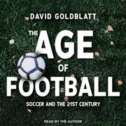 The Age of Football - Audiobook
