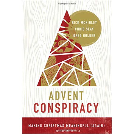 Advent Conspiracy:  Making Christmas Meaningful (Again) - image 1 de 1