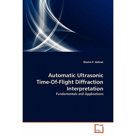 Automatic Ultrasonic Time-Of-Flight Diffraction Interpretation