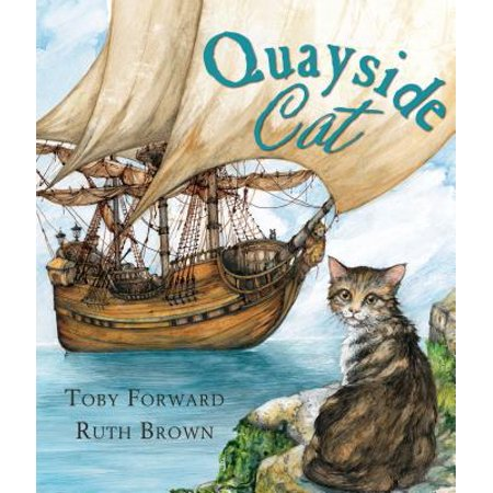 Andersen Press Picture Books (Hardcover): The Quayside Cat (Hardcover)